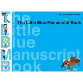 My First Piano Adventure® - The Little Blue Manuscript Book