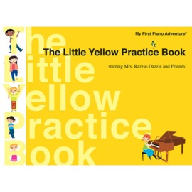 My First Piano Adventure® - The Little Yellow Practice Book